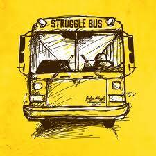 Image result for struggle bus